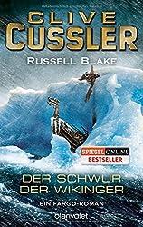 Der Schwur der Wikinger: Ein Fargo-Roman by Clive Cussler (2016-03-14)