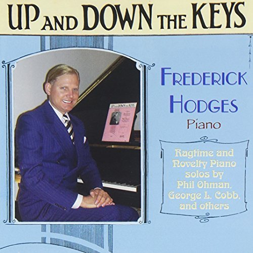 Up & Down the Keys: Ragtime & Novelty Piano Solos by Frederick Hodges