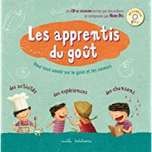 Les apprentis du goût (1CD audio)