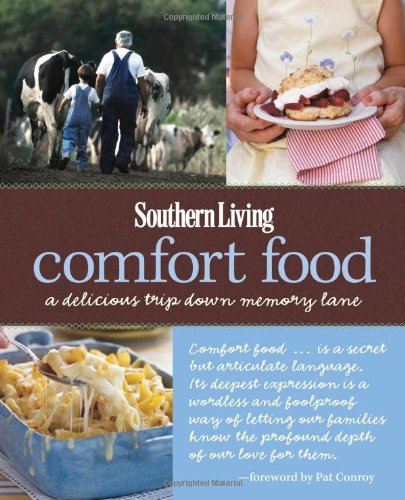 Southern Living Comfort Food: A Delicious Trip Down Memory - Southern Living Food Comfort