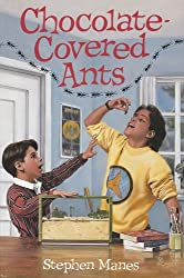 Chocolate-covered ants by Stephen Manes (1990-08-01)