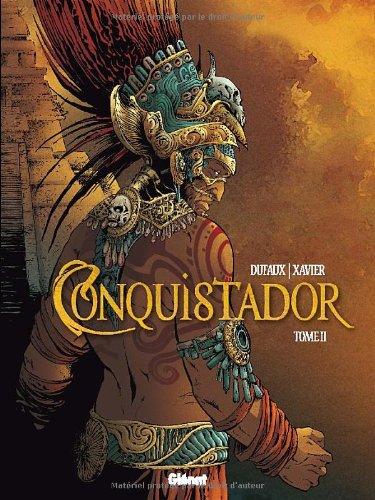 Conquistador (BD) (2) : Conquistador. 2