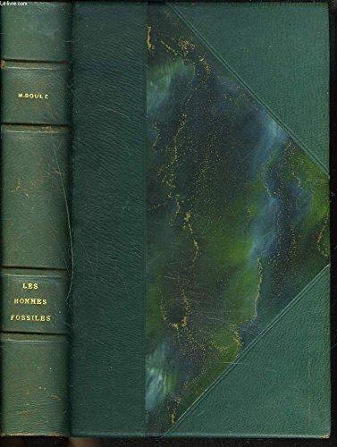 LES HOMMES FOSSILES. ELEMENTS DE PALEONTOLOGIE HUMAINE. 3e EDITION PAR HENRI V. VALLOIS. par MARCELLIN BOULE
