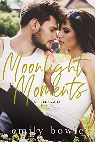 Moonlight Moments (Steele Family Book 2) (English Edition)