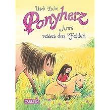 Anni rettet das Fohlen (Ponyherz, Band 5)
