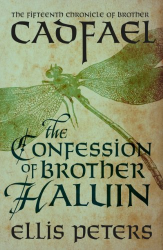 The Confession of Brother Haluin (Chronicles of Brother Cadfael, Book 15) (UK Edition)