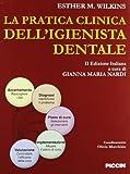 eBook Gratis da Scaricare La pratica clinica dell igienista dentale (PDF,EPUB,MOBI) Online Italiano
