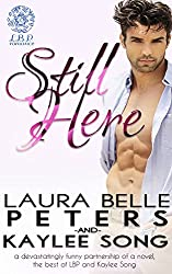 Still Here: A Secret Baby Romance (English Edition)