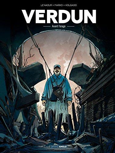 Verdun - Tome 1 - Avant l'orage PDF Books