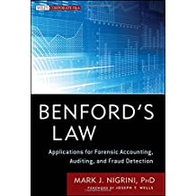 Benford's Law: Applications for Forensic Accounting, Auditing, and Fraud Detection (Wiley Corporate F&A)