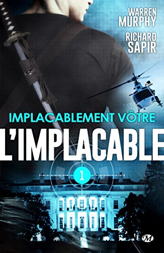 Implacablement vôtre: L'Implacable, T1