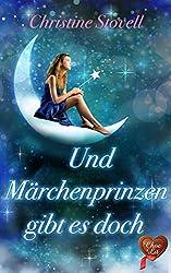 Und Märchenprinzen gibt es doch (German Edition)