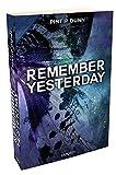 Remember yesturday | Dunn, Pintip. Auteur