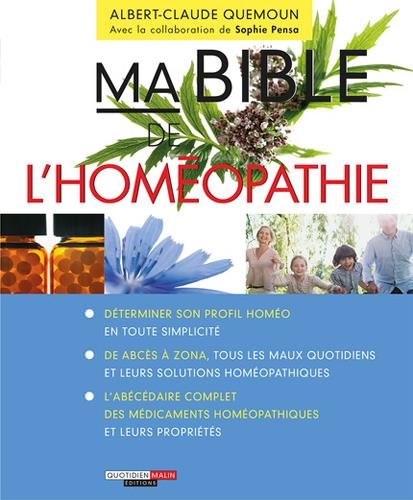Ma Bible de l'homopathie