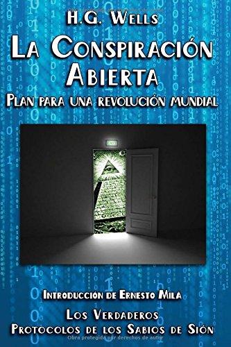 La Conspiración Abierta. Plan para una Revolución Mundial: Introducción de Ernesto Milà. Los verdaderos Protocolos de los Sabios de Sión