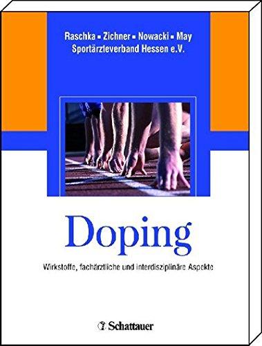 Doping: Wirkstoffe, fachärztliche und interdisziplinäre Aspekte