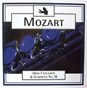 """Mozart: Symphony No. 38 'Prague"""" / Oboe Concerto C Major"""
