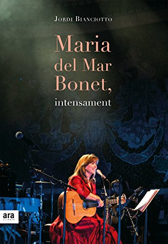 Maria del Mar Bonet, intensament (Catalan Edition)
