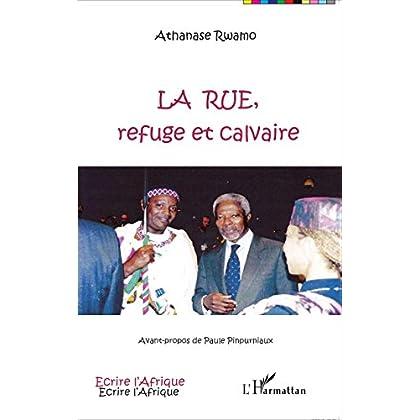 La rue, refuge et calvaire (Écrire l'Afrique)