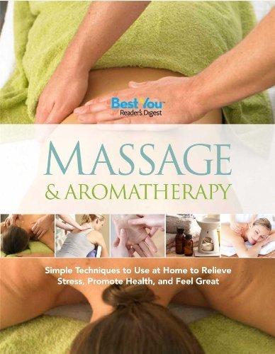 Massage & Aromatherapy: Simple Techn...