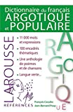 Dictionnaire du français argotique et populaire...