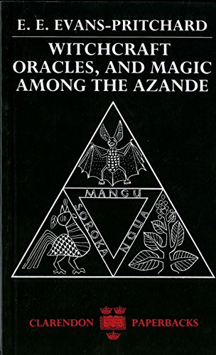 Witchcraft, Oracles and Magic among the Azande por E. E. Evans-Pritchard