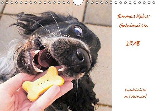 Emmas Keks-Geheimnisse (Wandkalender 2018 DIN A4 quer): Hundekekse mit Mehrwert (Monatskalender, 14 Seiten ) (CALVENDO Tiere)