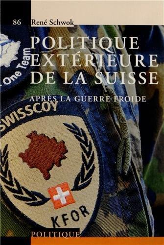 La politique extérieure de la Suisse - V86. Après la guerre froide.