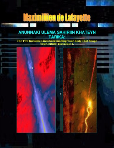 Anunnaki Ulema Sahiriin Khateyn Tarika: The Two Invisible Lines Surrounding Your Body That Shape Your Future. Book/Lesson 8. (Lessons And Instructions ... Ulema Supernatural Powers) (English Edition) Magic Line Square