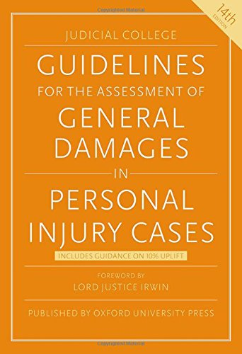 Guidelines for the Assessment of General Damages in Personal Injury Cases (JSB Guidelines for the Assessment of General Damages in Personal Injury Cases) por Judicial College
