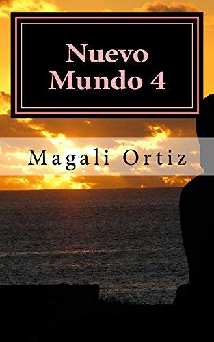 Nuevo Mundo 4: Especialistas en lo Imposible por Magali Ortiz