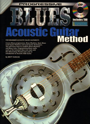 Progressive Blues Acoustic Guitar Method (Method Guitar Progressive)