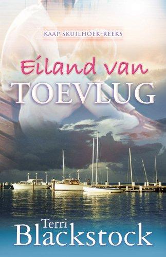 Eiland van toevlug (Afrikaans Edition)