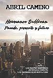 Hermanos Sullivan: pasado, presente y futuro: (recopilación de las cuatro...