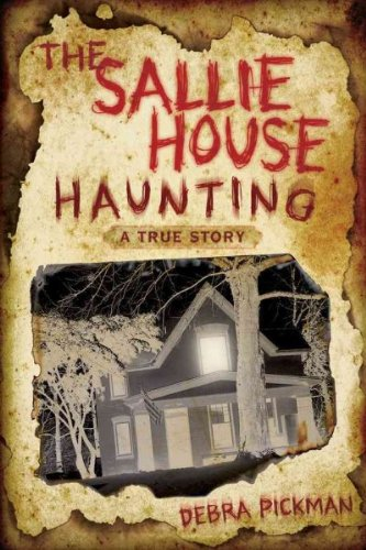 The Sallie House Haunting: A True Story Pickman, Debra ( Author ) Aug-08-2010 Paperback