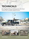 Picture Of Technicals: Non-Standard Tactical Vehicles from the Great Toyota War to modern Special Forces (New Vanguard)