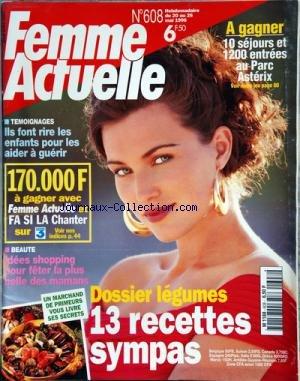 FEMME ACTUELLE [No 608] du 20/05/1996 - DOSSIER LEGUMES / 12 RECETTES -IDEES SHOPPING POUR FETER LA PLUS BELLE DES MAMANS -ILS FONT RIRE LES ENFANTS POUR LES AIDER A GUERIR - par Collectif