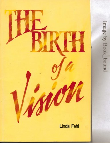 the-birth-of-a-vision