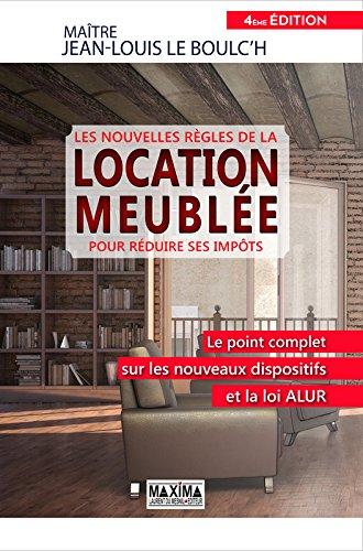 les-nouvelles-regles-de-la-location-meublee-pour-reduire-ses-impots-4e-edition
