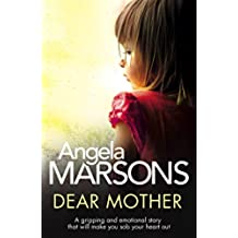 Dear Mother: A gripping and emotional story that will make you sob your heart out (English Edition)