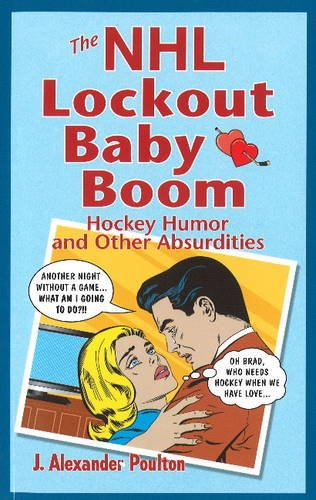 NHL Lockout Baby Boom, The por J. Alexander Poulton
