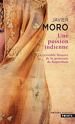 Une passion indienne par Javier Moro