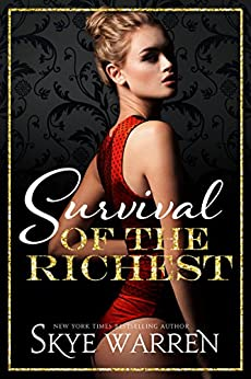 Survival of the Richest by [Warren, Skye]