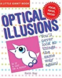 A Little Giant? Book: Optical Illusions (Little Giant Books) by Keith Kay (2007-08-01) - Keith Kay