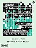 Image de I Giornali del Futuro, il Futuro dei Giornali: Chi