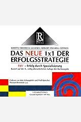 Das neue 1 x 1 der Erfolgsstrategie: 4 Prinzipien der EKS-Strategie - 7 Phasen zur Spitzenleistung - 7 erfolgreiche Praxisbeispiele Audio CD