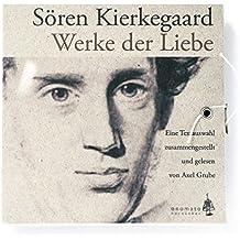 Werke der Liebe: Auszüge, zusammengestellt und gelesen von Axel Grube. 1 CD-A in bibliophiler Schmuckschachtel