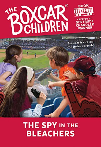 The Spy in the Bleachers (Boxcar Children Mysteries, Band 122)