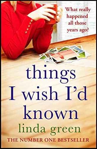 Things I Wish I'd Known: A Forbidden Love, A Devastating Secret…