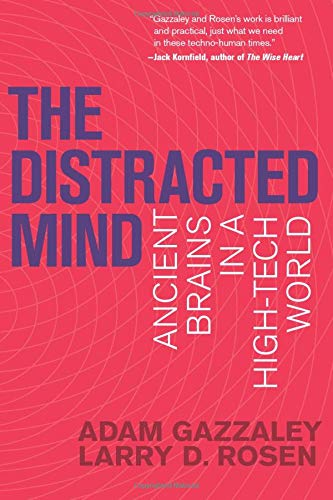 The Distracted Mind (MIT Press): Ancient